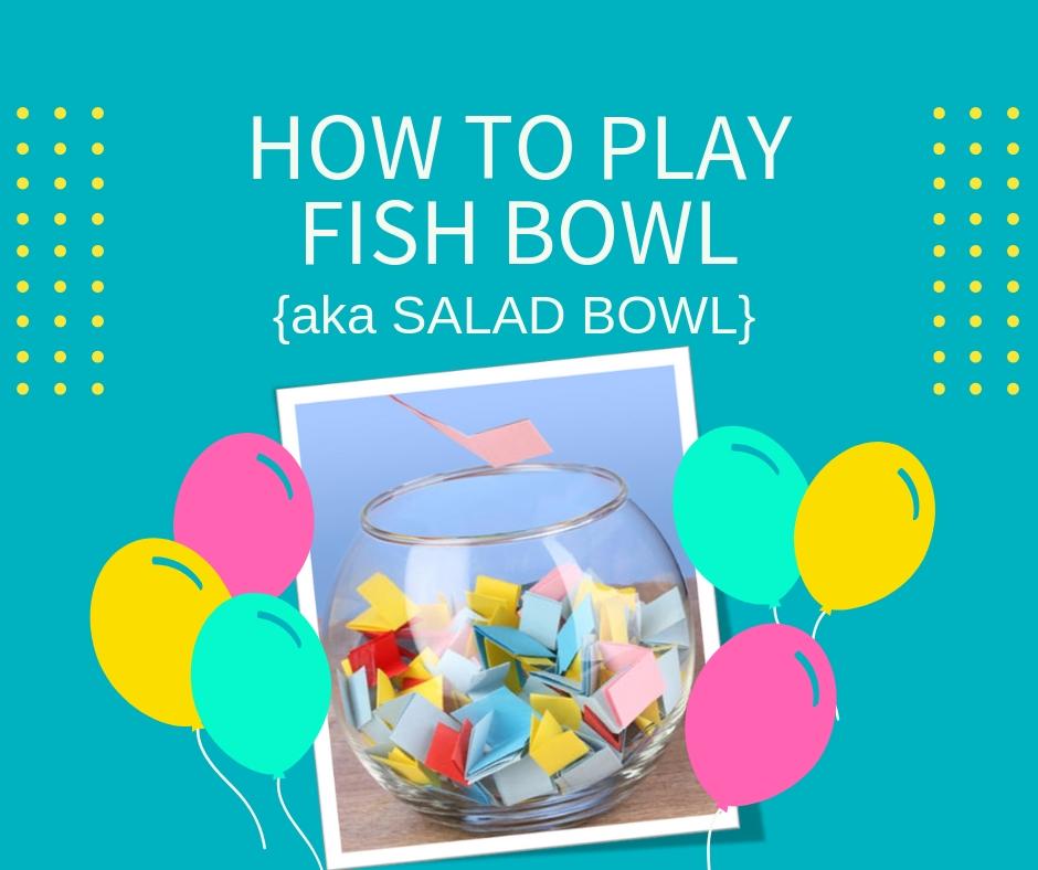 fishbowl-game-aka-salad-bowl-game