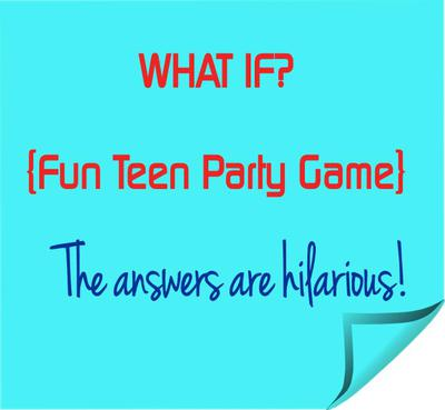 Fun Teen Party Game - Get Ready To Laugh Out Loud